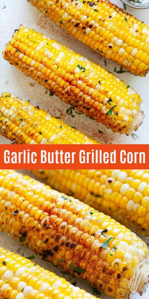 La meilleure façon de faire du maïs en épi est sur le gril! Ce maïs grillé au beurre à l'ail est rempli de saveur et ne pourrait pas être plus facile à préparer avec du beurre à l'ail fait maison.