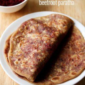 betterave paratha, recette de betterave paratha