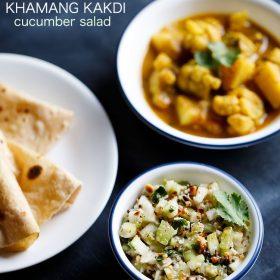 khamang kakdi servi dans un bol avec plat principal